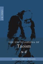 The Encyclopedia of Taoism PDF