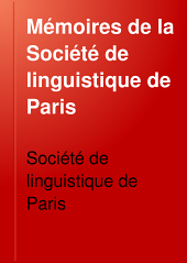 Mémoires de la Société de linguistique de Paris: Volume11