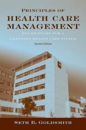 Principles of Health Care Management: Foundations for a Changing Health Care System: Edition 2