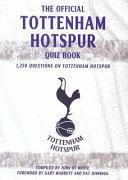 The Tottenham Hotspur Quiz Book