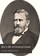 Boys' Life of General Grant