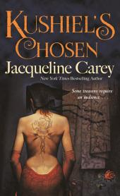 Kushiel's Chosen: A Novel