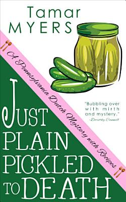 Just Plain Pickled to Death PDF