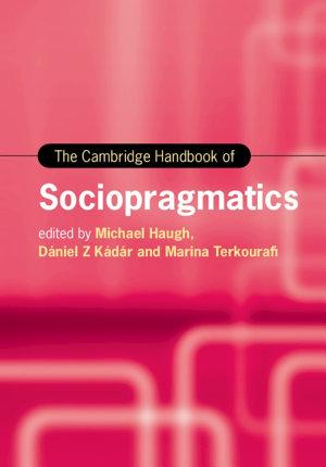 The Cambridge Handbook of Sociopragmatics