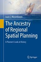 The Ancestry of Regional Spatial Planning PDF