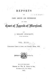 Maryland Reports: Cases Adjudged in the Court of Appeals of Maryland, Volume 43