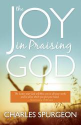 The Joy In Praising God Book PDF