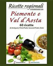 Piemonte E Val D'Aosta a Tavola