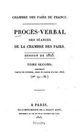 Procès-verbal des séances de la Chambre des Pairs: 1825,2
