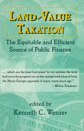 Land-Value Taxation: The Equitable Source of Public Finance