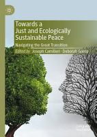 Towards a Just and Ecologically Sustainable Peace PDF