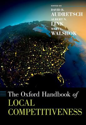 The Oxford Handbook of Local Competitiveness PDF