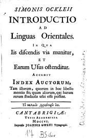 Introductio ad linguas orientales in qua iis discendis via munitur et earum usus ostenditur auctorum: Accedit index