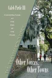 Other Voices, Other Towns: The Traveler's Story