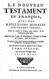 Le Nouveau Testament en françois, avec des réflexions morales sur chaque verset, ..: Volume2