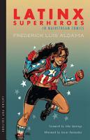Latinx Superheroes in Mainstream Comics PDF