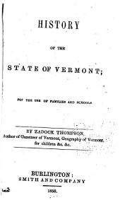 History of the State of Vermont: For the Use of Families and Schools