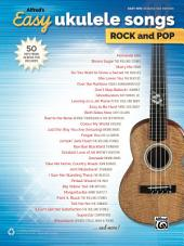 Alfred's Easy Ukulele Songs, Rock and Pop: 50 Hits from Across the Decades
