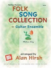 Folk Song Collection for Guitar Ensemble
