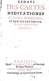 Meditationes de prima philosophia, in qua Dei existentia et animae immortalitas demonstratur
