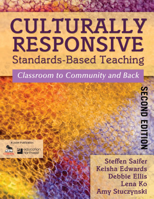 Culturally Responsive Standards Based Teaching