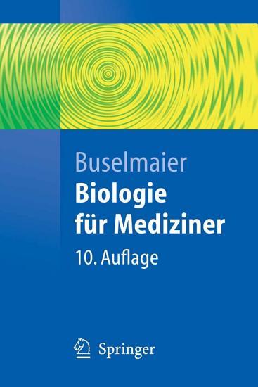 Biologie f  r Mediziner PDF