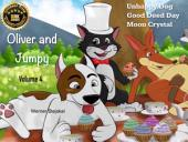 Oliver and Jumpy - the Cat Series, Stories 10-12: Bedtime stories for children in illustrated picture book with short stories for early readers.