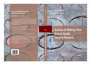 Analysis of Waiting Time Data in Health Services Research Book