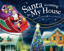 Download Santa Is Coming to My House Book