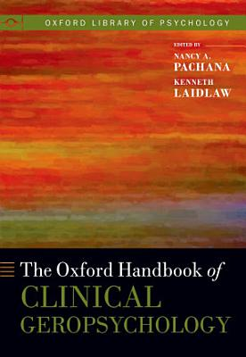The Oxford Handbook of Clinical Geropsychology PDF