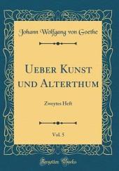 Ueber Kunst und Alterthum: Band 2