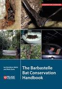 The Barbastelle Bat Conservation Handbook
