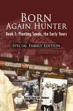 Born Again Hunter - Special Family Edition