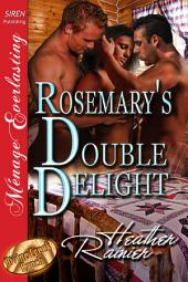 Rosemary's Double Delight [Divine Creek Ranch 4]