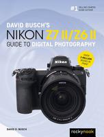 David Busch s Nikon Z7 II Z6 II Guide to Digital Photography PDF