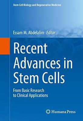 Recent Advances in Stem Cells