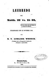 Leerrede over Matth. 22 vs. 15-22, uitgesproken den 22 November 1840: Volume 1