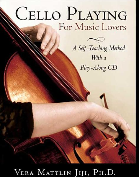 Download Cello Playing for Music Lovers Book