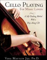 Cello Playing for Music Lovers PDF