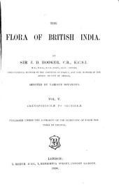 The Flora of British India: Volume 5