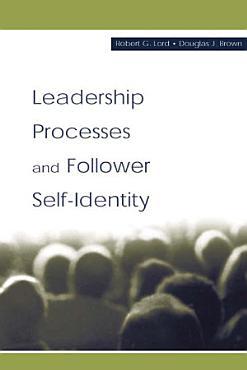 Leadership Processes and Follower Self identity PDF