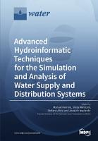 Advanced Hydroinformatic Techniques for the Simulation and Analysis of Water Supply and Distribution Systems PDF