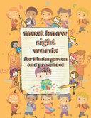 Must Know Sight Words for Kindergarten and Preschool Kids PDF