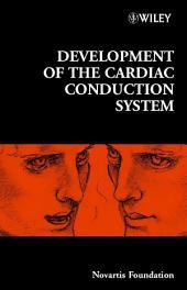 Development of the Cardiac Conduction System