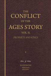 The Conflict of the Ages Story, Vol. 2. Prophets and Kings—Illustrated