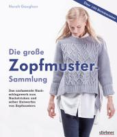 Die gro  e Zopfmuster Sammlung PDF