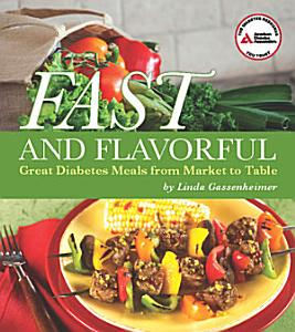 Fast and Flavorful Book