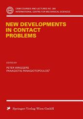 New Developments in Contact Problems