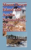 Mount Desert Island and Acadia National Park, Maine, USA
