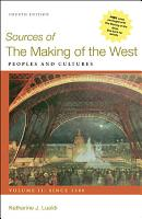 Sources of The Making of the West  Volume II  Since 1500 PDF
